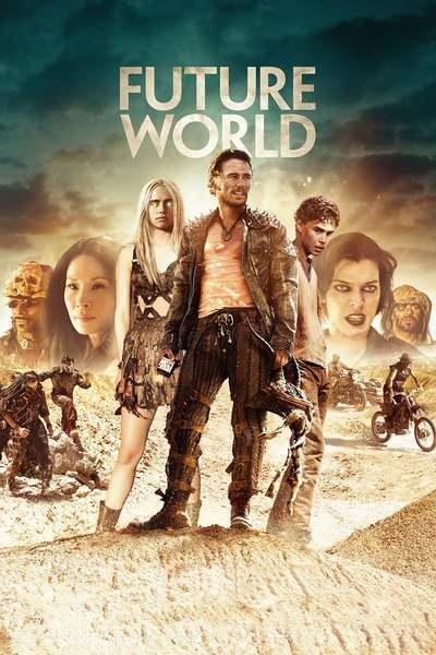 Future World – Evadați din viitor (2018)
