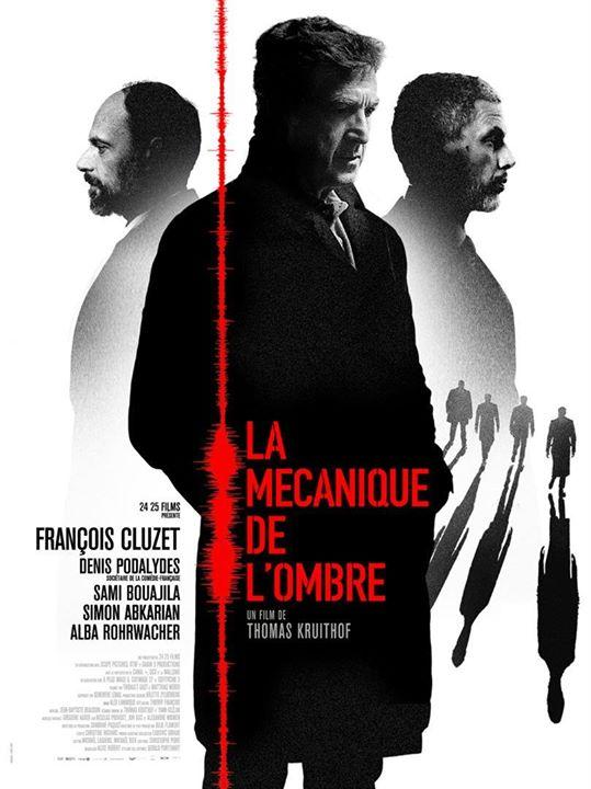 La mécanique de l'ombre – Mecanica umbrei (2016)