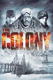 The Colony: Infernul înghețat (2013)