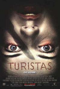 Turistas – Turiști pe tărâmul groazei (2006)