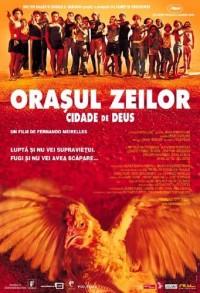 Cidade de Deus – Oraşul zeilor (2002)